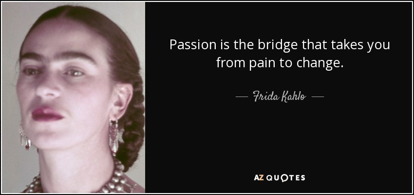 Passion Is The Bridge