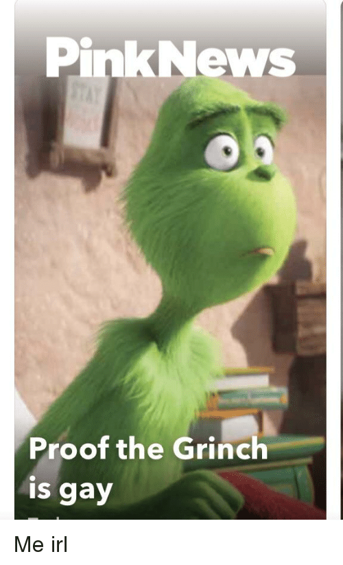 Pink News Proof The Grinch