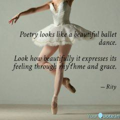 Poetry Looks Like A Beautiful Ballet Dance
