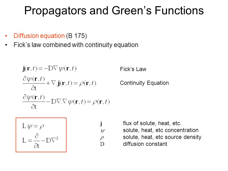 Propagators And Green's Functions