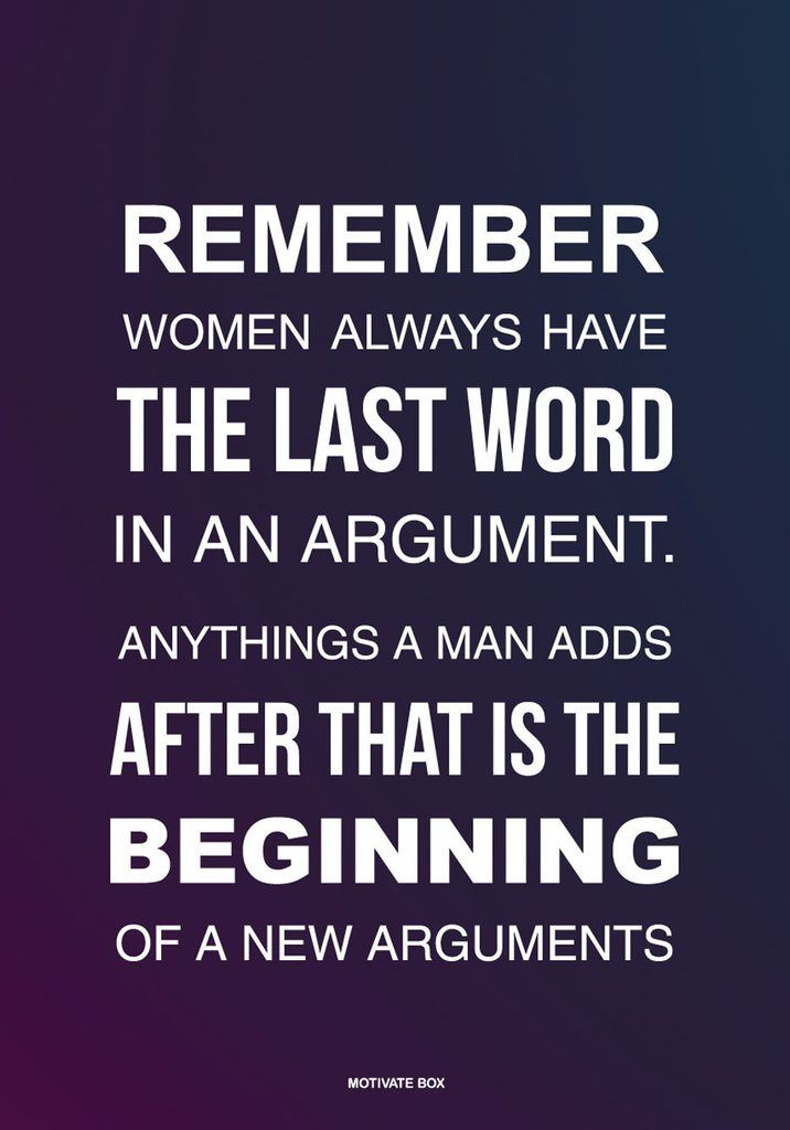 Remember Women Always Have
