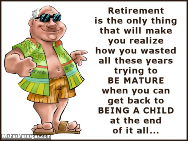 Retirement Is The Only Thing