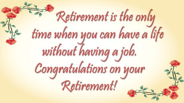 Retirement Is The Only Time