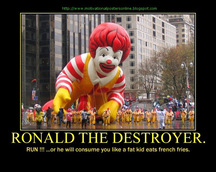 Ronald The Destroyer