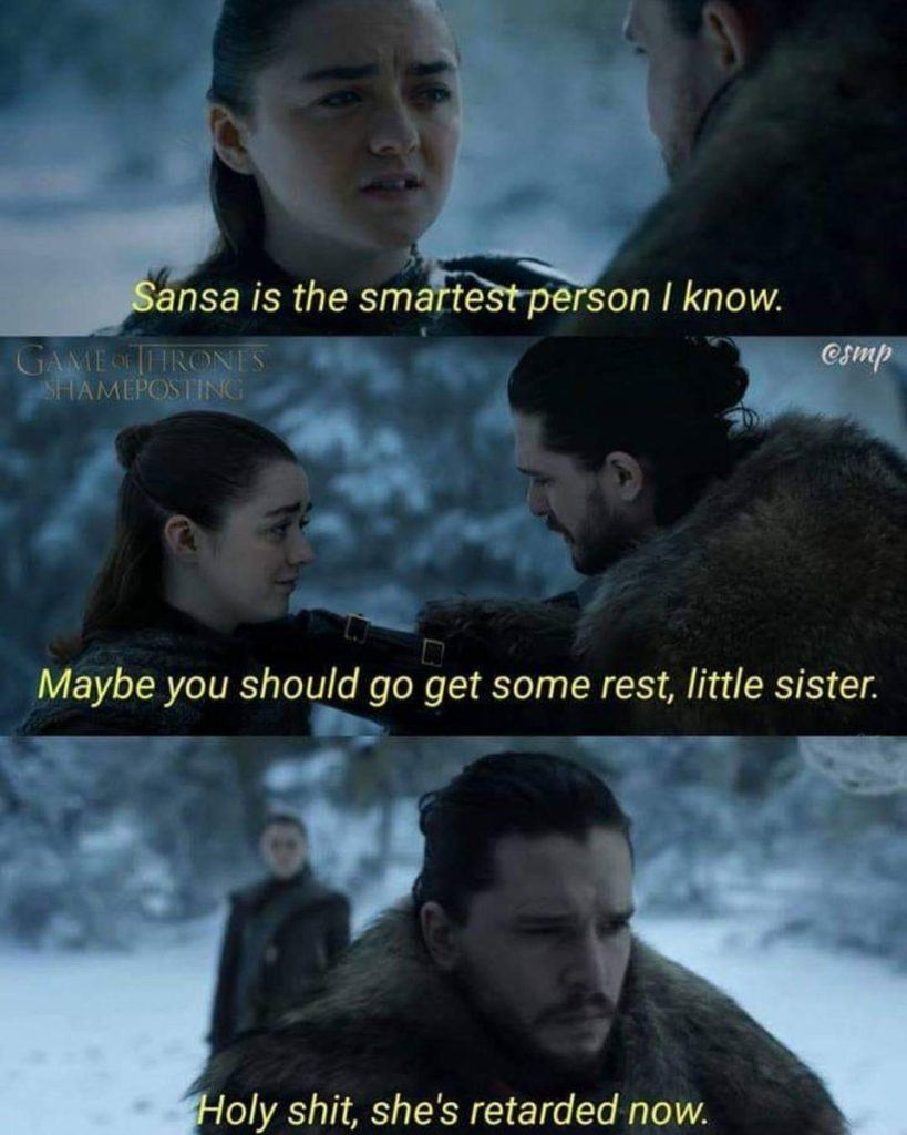 Sansa Is The Smartest Person I Know