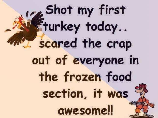 Shot My First Turkey Today