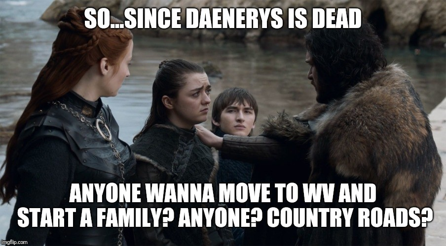 Since Daenerys Is Dead