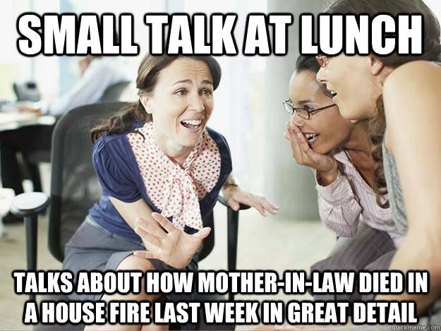 Small Talk At Lunch