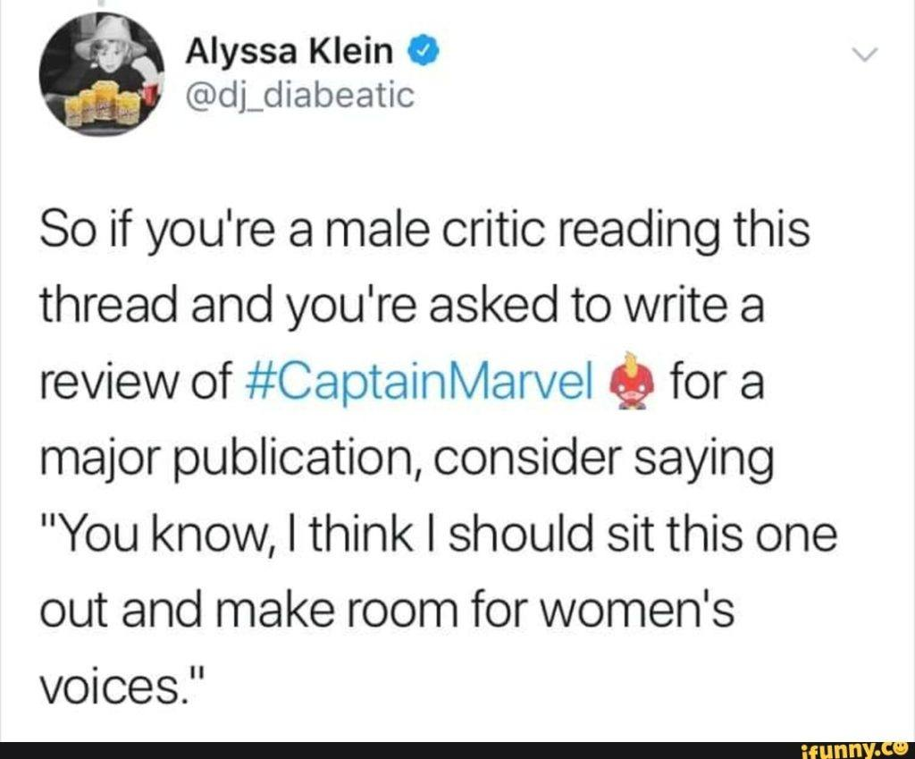So if you're male critic