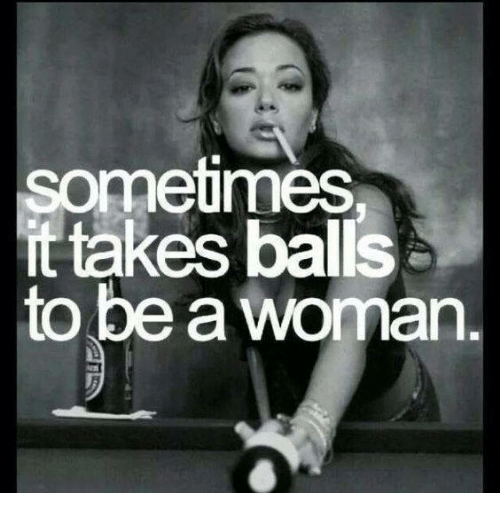 Sometimes It Takes Balls