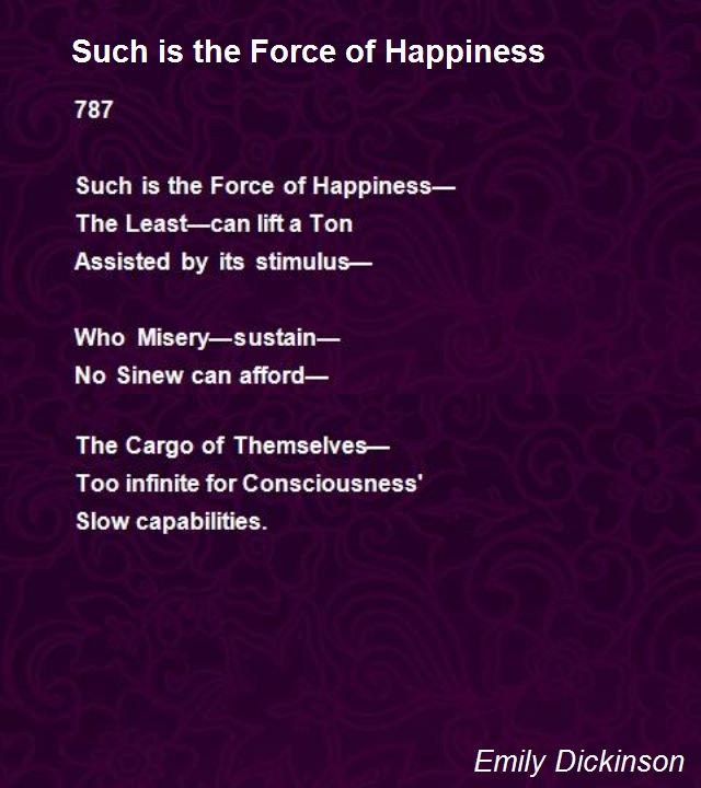Such is the Force of Happiness