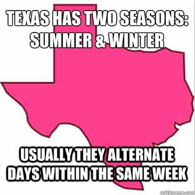 Texas Has Two Seasons
