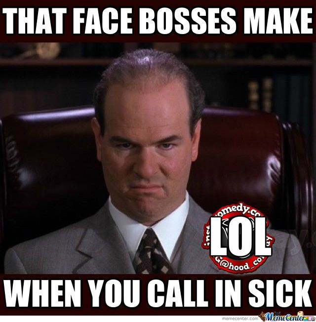 That Face Bosses Make