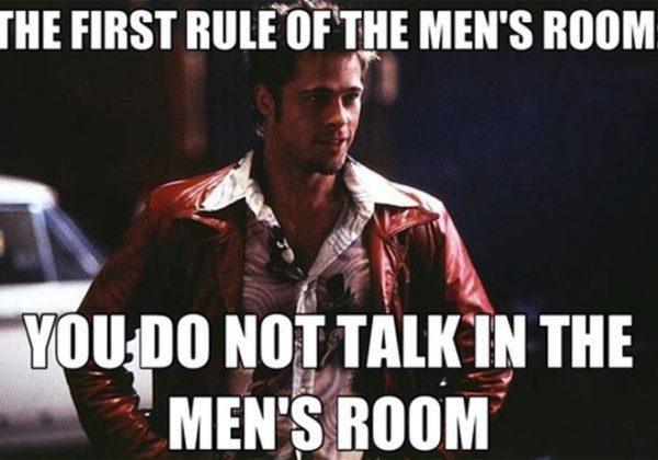 The 1st rule of Men's room