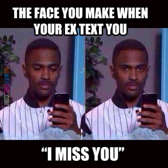 The Face You Make When Your Ex Text You