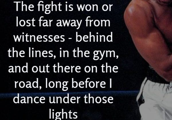 The Fight Is Won Or Lost