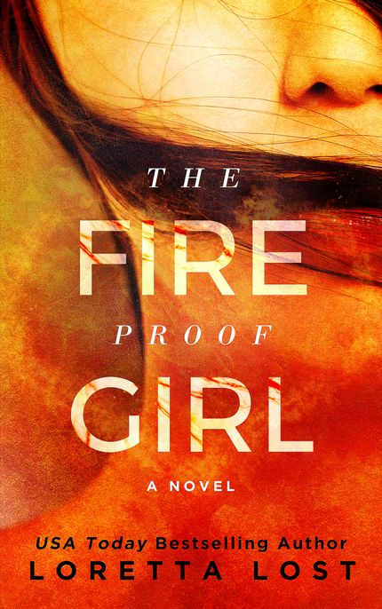 The Fire Proof Girl