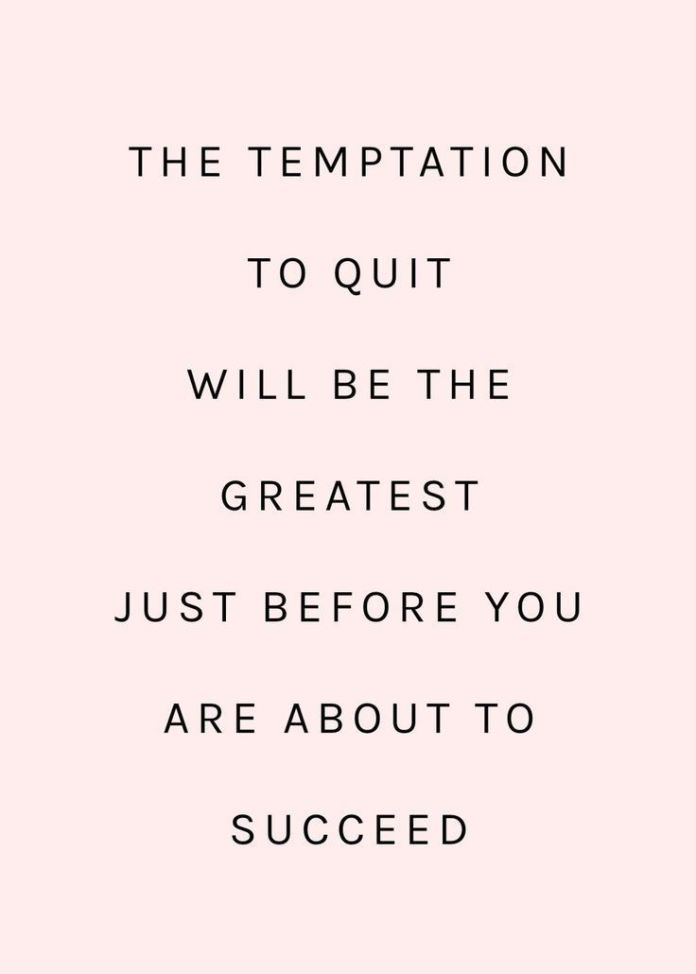 The Temptation To Quit