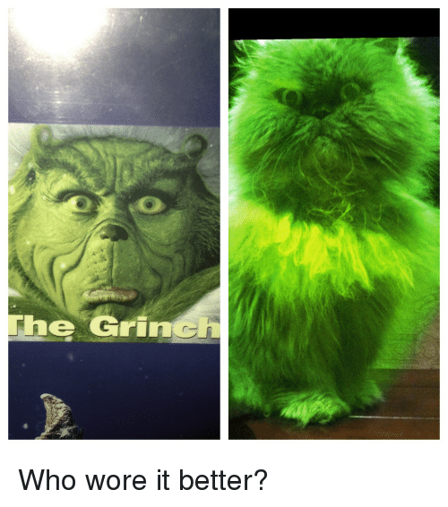 The Grinch who wore it better