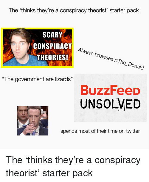 Thinks They're A Conspiracy