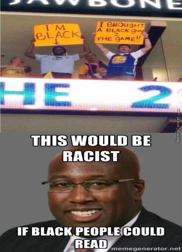 This Would Be Racist