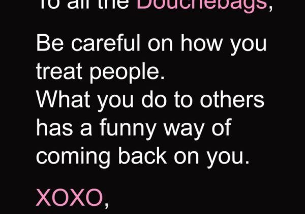 To All The Douchebags