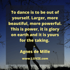 To Dance Is To Be Out Of Yourself