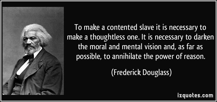 To Make A Contented Slave