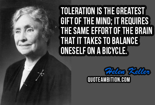 Toleration Is The Greatest Gift