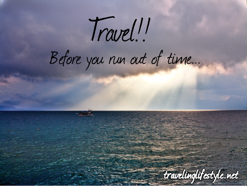 Travel Before You Run