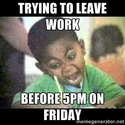 Trying To Leave Work