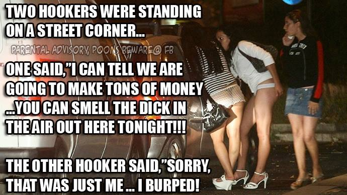 Two Hookers Were Standing On A Street Corner