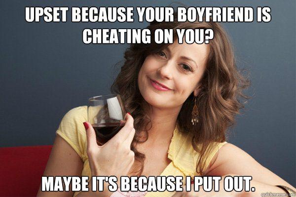 Upset Because Your Boyfriend