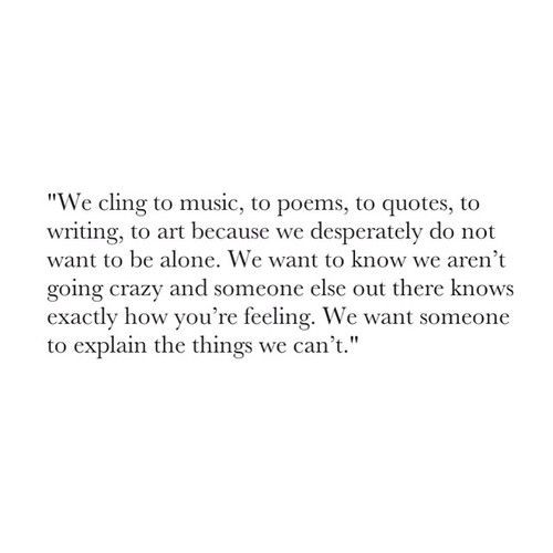 We cling to music