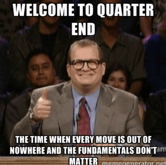 Welcome To Quarter End