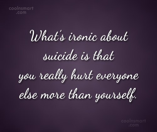 What's Ironic About Suicide