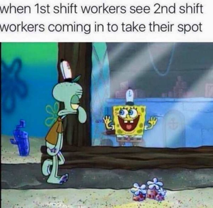 When 1st Shift Workers