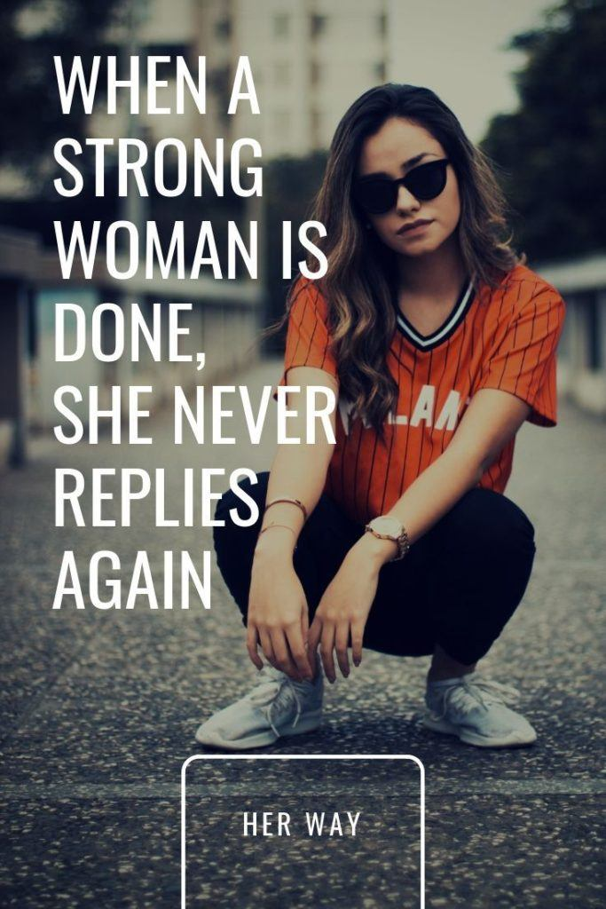 When A Strong Woman Is Done