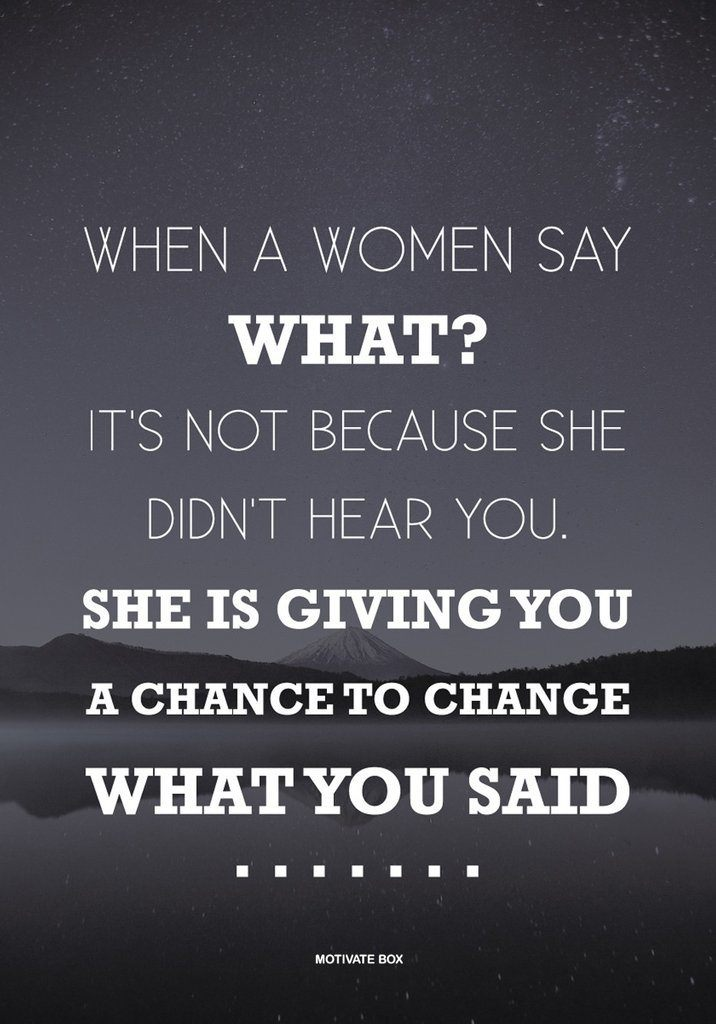 When A Woman Say
