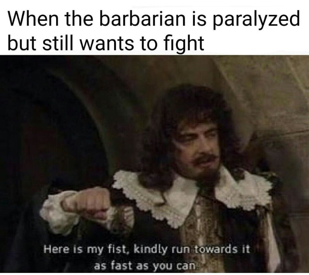When The Barbarian Is Paralyzed