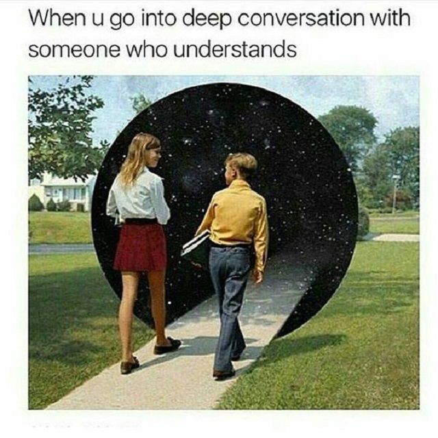 When You Go Into Deep Conversation