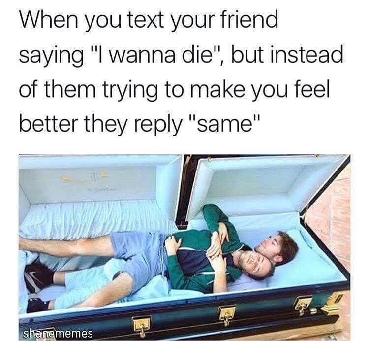 When You Text Your Friend