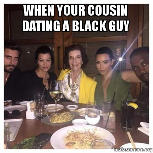 When Your Cousin Dating