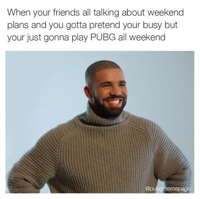 When Your Friends All Talking About Weekend