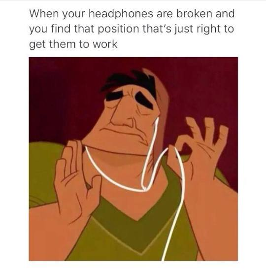 When Your Headphones