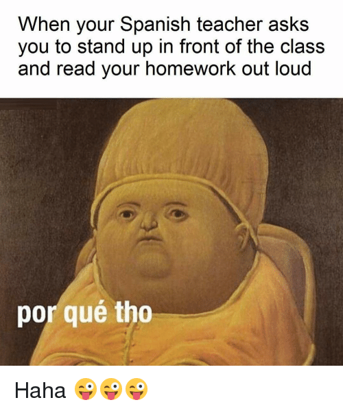 When Your Spanish Teacher
