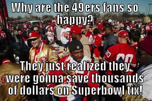 Why Are The 49ers Fans
