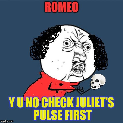 Why No Check Juliet's