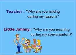 Why are you talking during lesson