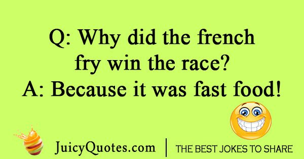 Why did the french fry win
